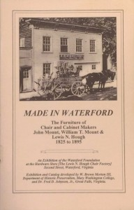 Made in Waterford, a booklet describing furniture making in the village of Waterford in the eighteenth century.