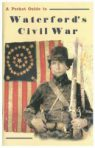 Pocket Guide to Waterford's Civil War